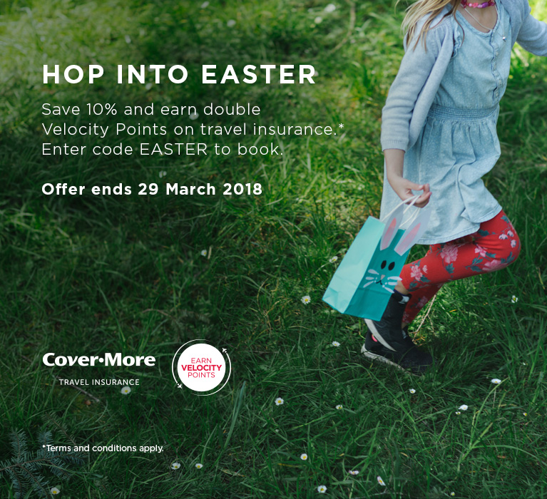 Hop into Easter. Save 10% and earn double Velocity Points on travel insurance.* Enter code EASTER to book. Offer ends 29 March 2018. Terms and conditions apply.
